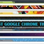 Top 10 Best Google Chrome Themes