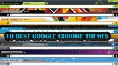 Best Google Chrome Theme