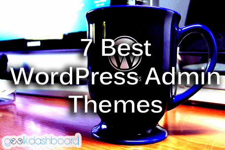 Best WordPress admin themes