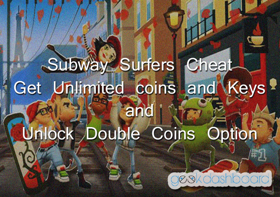 Subway Surfers Cheat