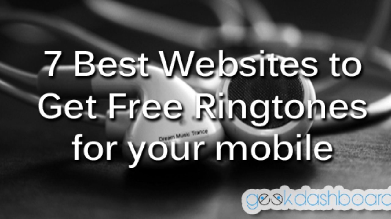 7 Popular Websites To Get Free Ringtones For Your Mobile in 2019