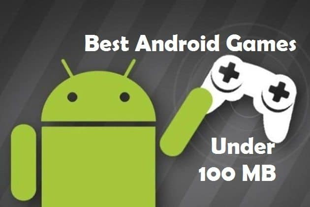 Best Offline Games For Android Under 100MB You Can Not Miss