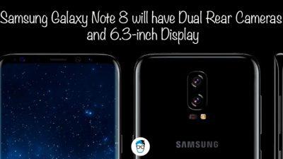 Samsung Galaxy S8 may have dual rear camera and 6.3 inch display