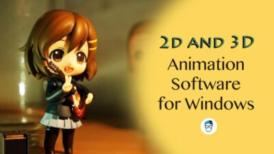 best 2D and 3D animation software for Windows