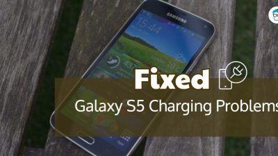 Solutions for Samsung Galaxy S5 not charging problems