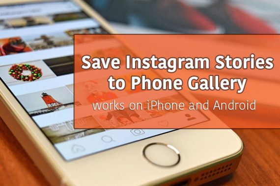 How to save instagram stories on android and iphone save instagram stories ccuart Images