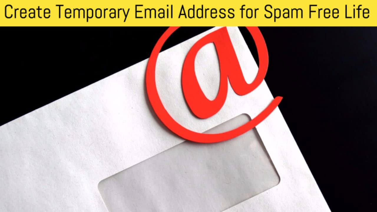 10 Best Sites and Apps to Create Temporary Email Address