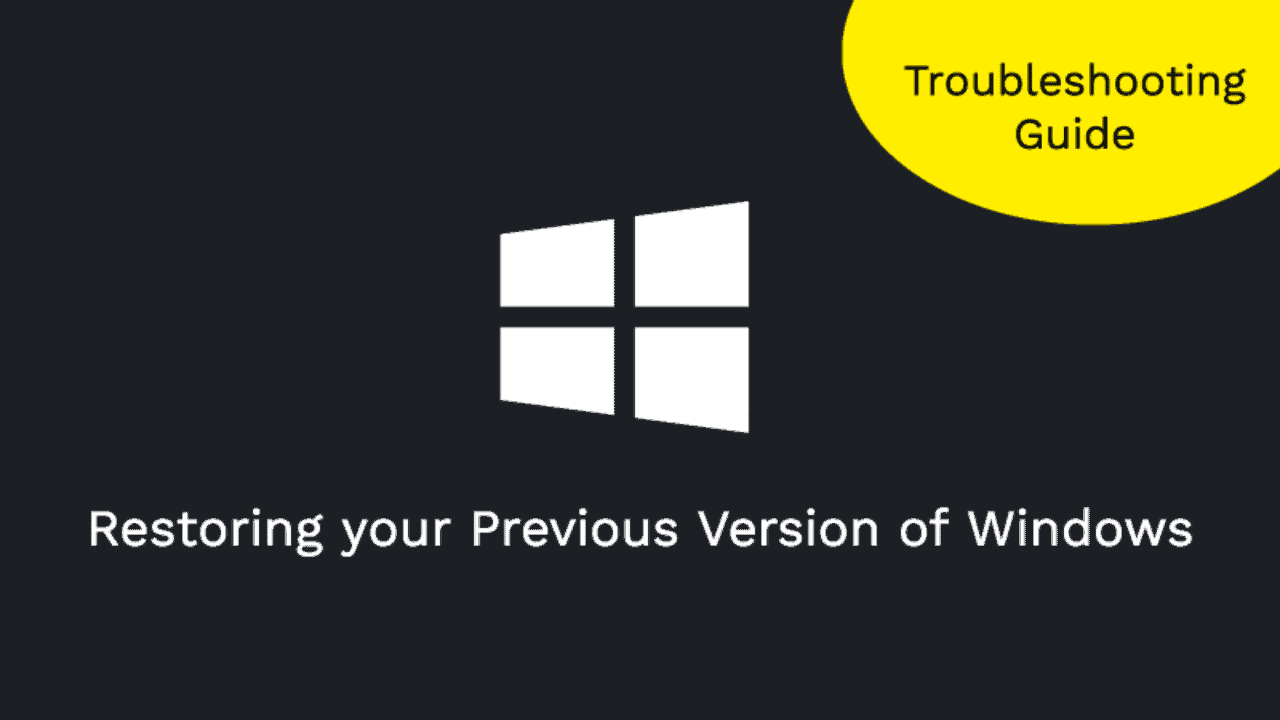 Fix] Restoring your Previous Version of Windows Error in Windows 10