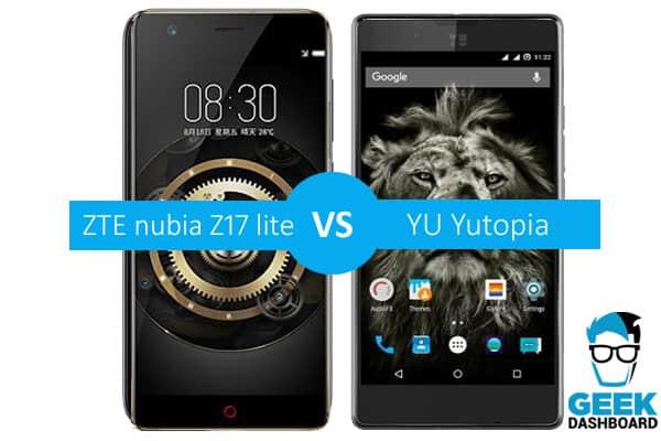 ZTE nubia Z17 lite vs YU Yutopia