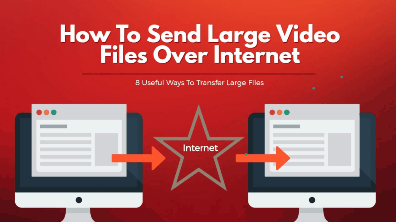 How to Send Large Video Files over Internet for Free (8