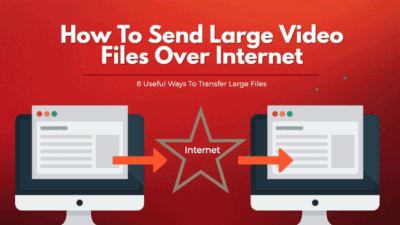 send large video files over internet