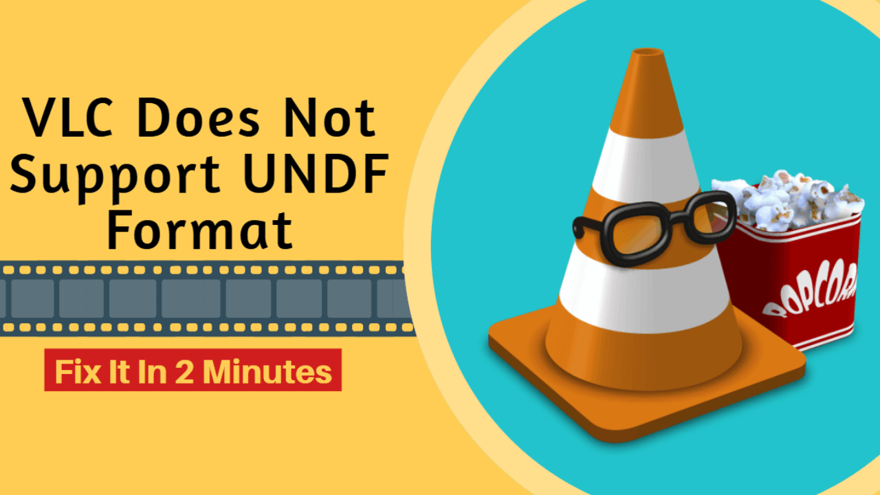 VLC Does Not Support UNDF Format (Fix it in 2 Minutes)