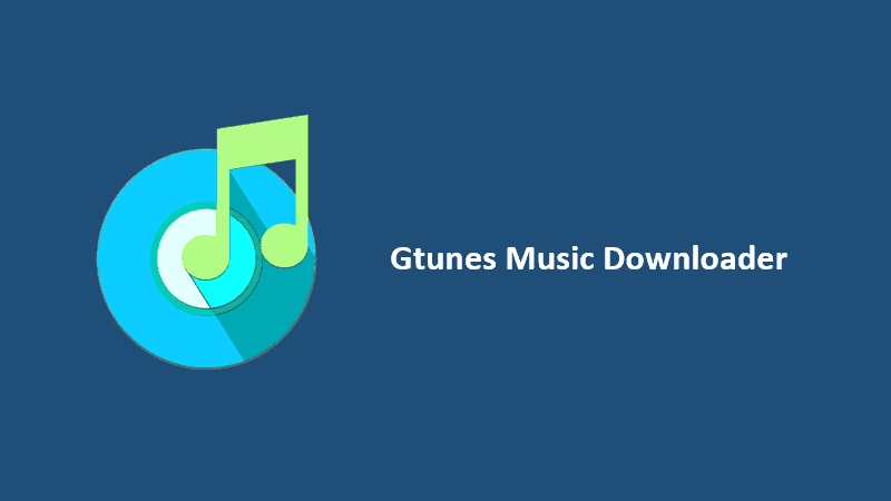 Best Music Downloader Apps for Android - Gtunes