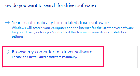 """Click """"Browse my computer for driver software"""""""