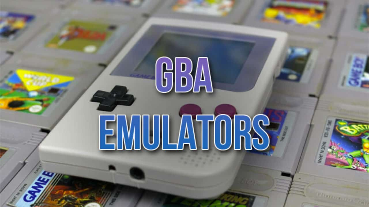 10 Best GBA Emulators for Android (Play Any GameBoy Advance Games)