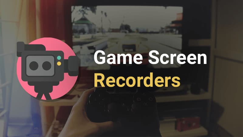 best game screen recorders
