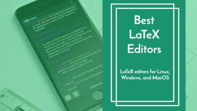 best latex editors for linux windows