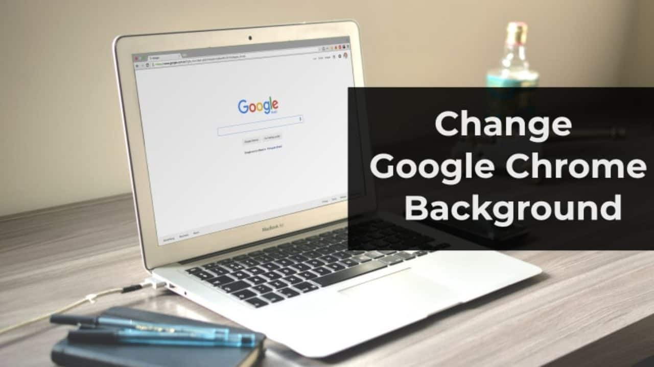 How To Change Chrome Theme Background With Your Own Pictures