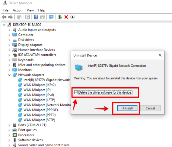 Uninstall and delete driver software of your network adapter to solve The Default Gateway is Not Available error