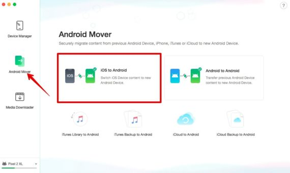 AnyTrans iOS to Android Mover