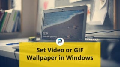 How to set video or GIF wallpaper on Windows