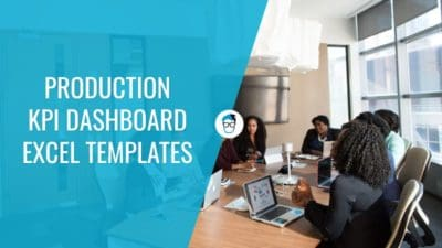 Production KPI Dashboard Excel Templates