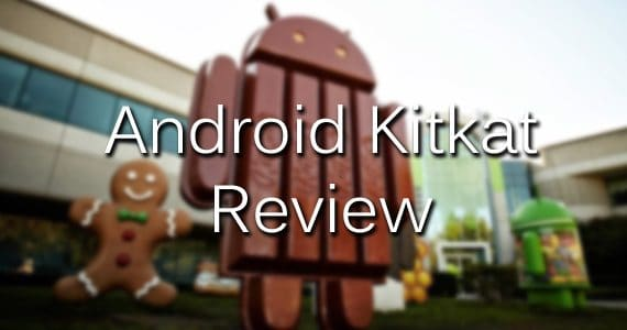 Android Kitkat review