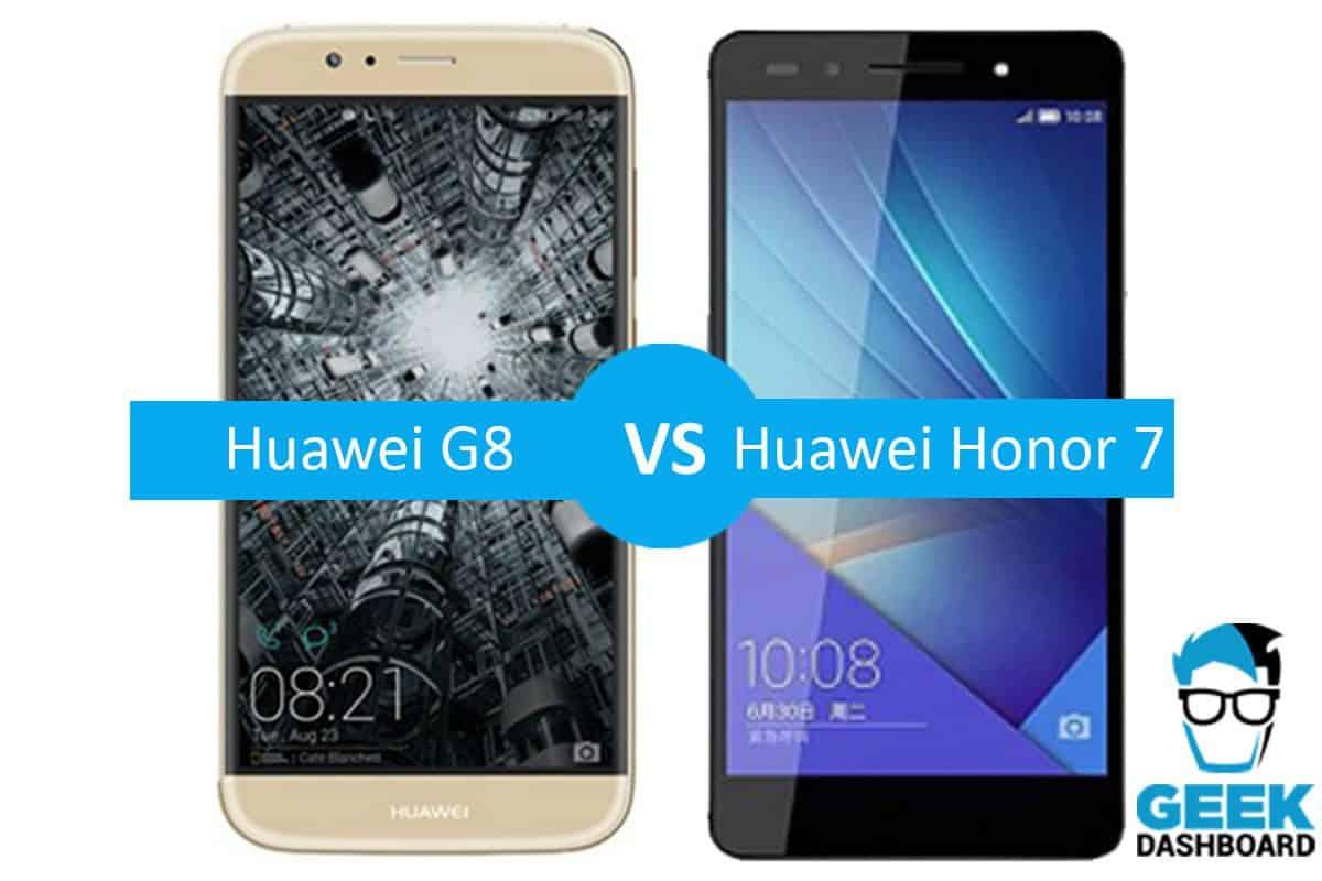 Huawei G8 Vs Honor 7 Comparison