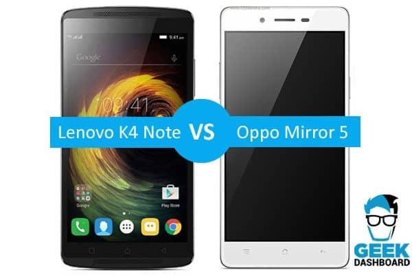 Lenovo K4 Note vs Oppo Mirror 5