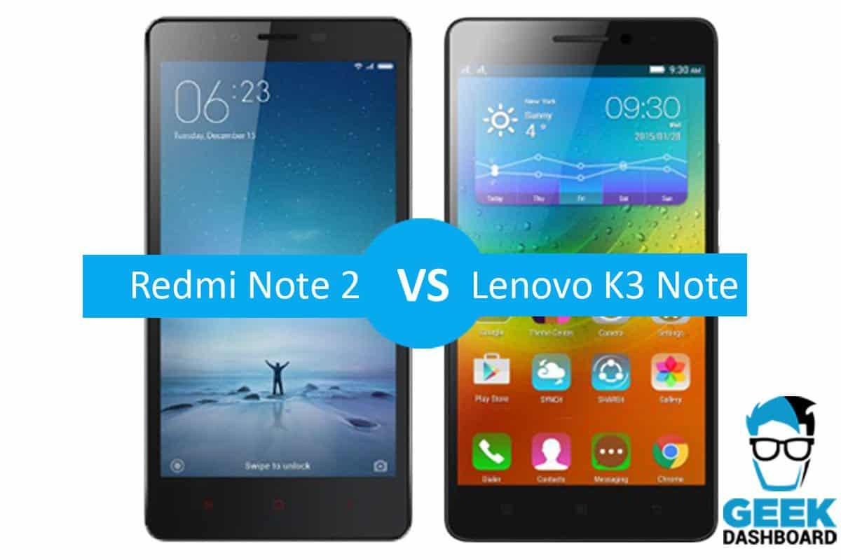 Xiaomi Redmi Note 2 Vs Lenovo K3 Note Comparison