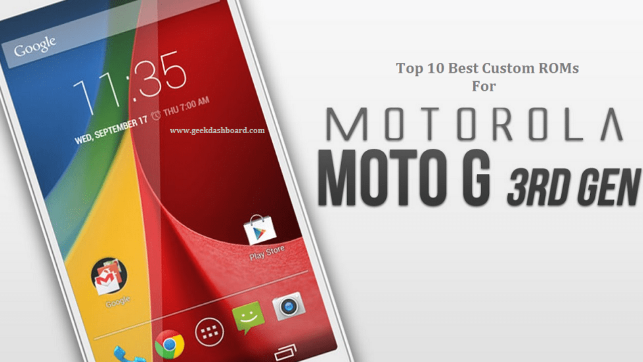 Best Custom ROMs For Moto G3 2015 - Top 10 List